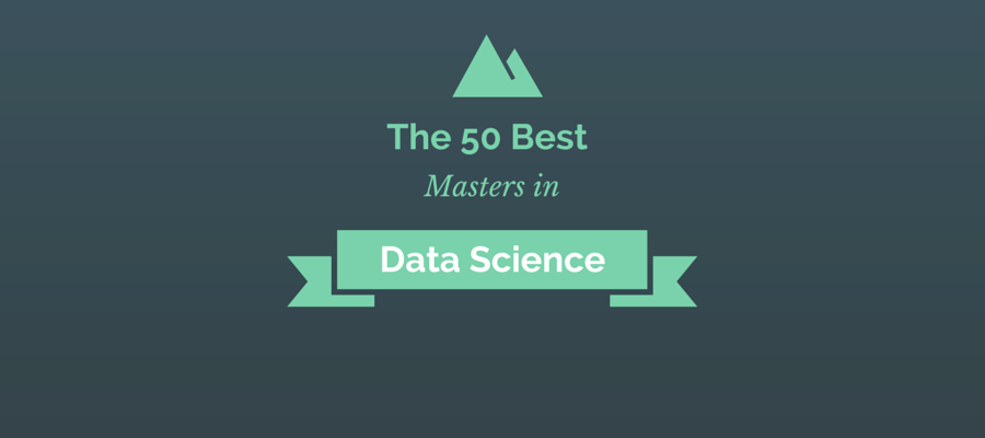 50 Best Masters in Data Science